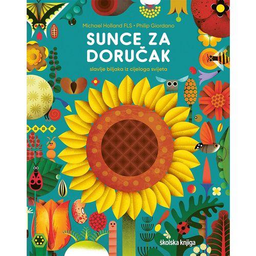 Sunce za doručak - Slavlje biljaka iz cijeloga svijeta slika 1