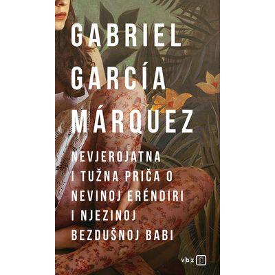 """Ova jedinstvena knjiga, uz naslovnu novelu """"Nevjerojatna i tužna priča o nevinoj Eréndiri i njezinoj bezdušnoj babi"""", sadrži još šest pripovijedaka."""